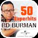 Download 50 Superhits RD Burman Old Hindi Songs 1.0.0.8 APK