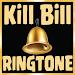 Download Kill Bill Ringtone Free 1.0 APK