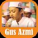 Download Kumpulan Lagu Sholawat Gus Azmi MP3 Merdu 7.0 APK