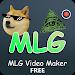Download Video Maker for MLG Videos 40.0 APK