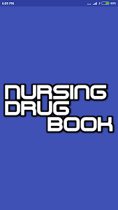 Download Nursing Drug Book 7.3.1 APK