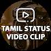 Download Tamil Status Video Clip 1.3 APK