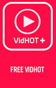 screenshot of VidHot New Apk version 1.0